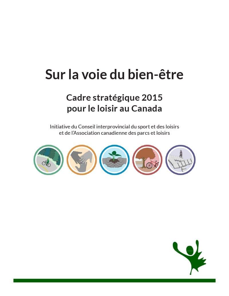 Cadre stratégique pour le loisir au Canada