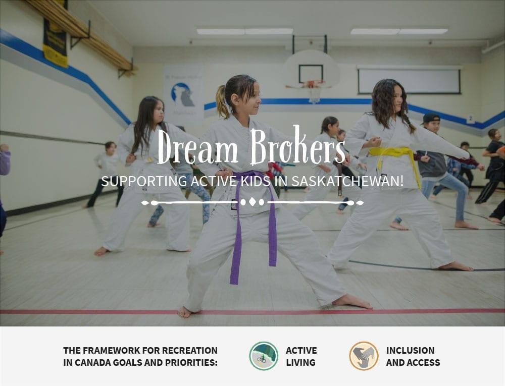 Dream Brokers - Saskatchewan