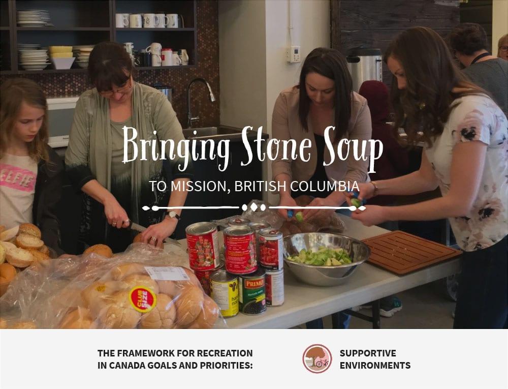 Bringing Stone Soup - Mission BC